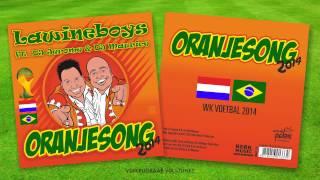 Lawineboys - Oranjesong 2014 (Ft.  DJ Jerome & DJ Maurice)