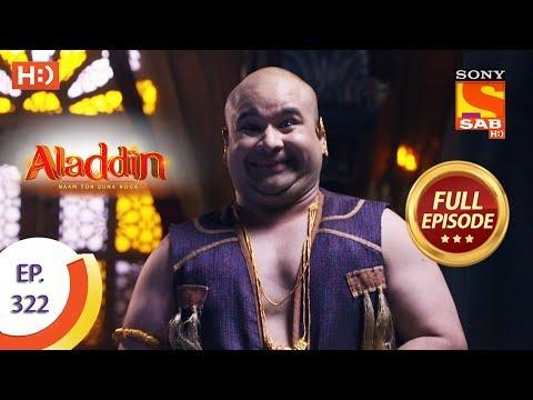 Aladdin - Ep 322 - Full Episode - 8th November, 2019
