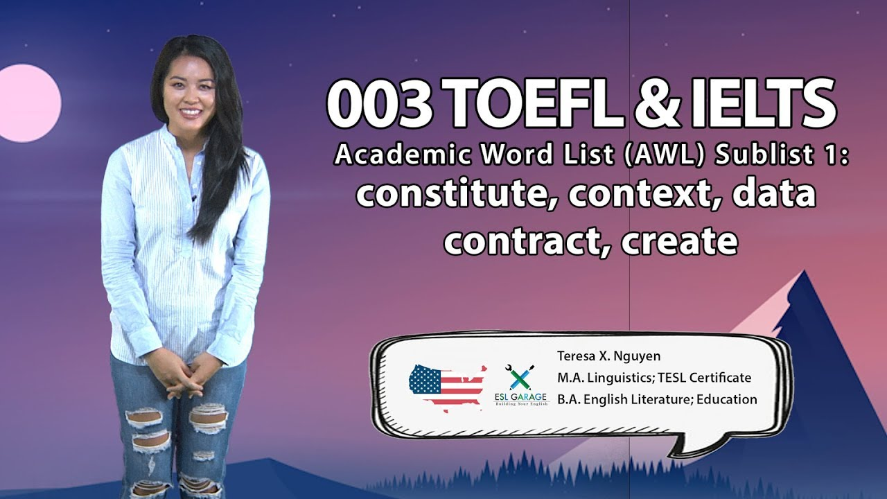TOEFL & IELTS Essential Vocabulary 003: constitute, context, data,  contract, create