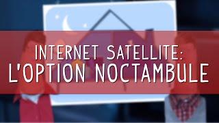 L'option Noctambule [Internet par Satellite-NordNet]