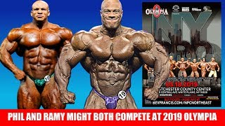 Phil Heath and Big Ramy Might Both do the 2019 Olympia + New York Pro Full Competitor List