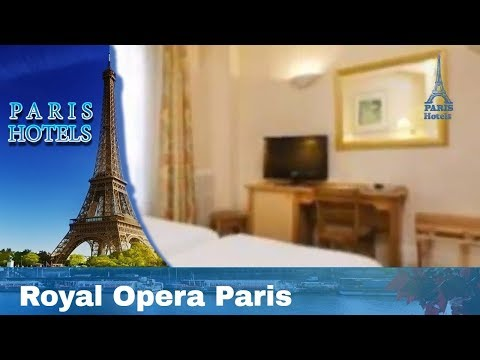 Hôtel Royal Opéra - Paris Hotels, France