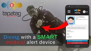 Diving with Tap2Tag | SMART medical alert device