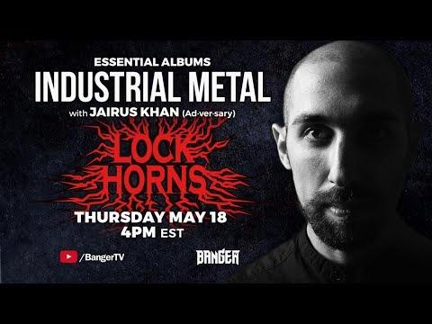 Industrial Metal Essential Albums debate with Jairus Khan | LOCK HORNS episode thumbnail