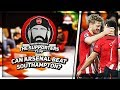 The Supporters Club | Can Arsenal Turnover Hoodoo Club Southampton? Ft Turkish, Troopz & Da Mobb
