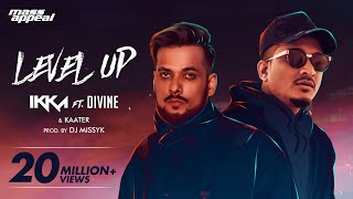 IKKA Ft. DIVINE & Kaater - Level Up (Official Video ) | Mass Appeal India | New Song 2020