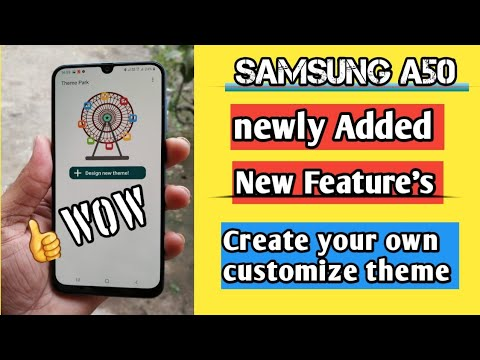 Samsung A50 Added New Features,  Theme Park, Create Own Customize Theme