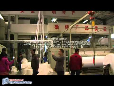 NON WOVEN FABRIC MAKING MACHINE- ORIGINAL VIDEO--PROSPER GRO