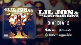 Lil Jon & The East Side Boyz - Bia