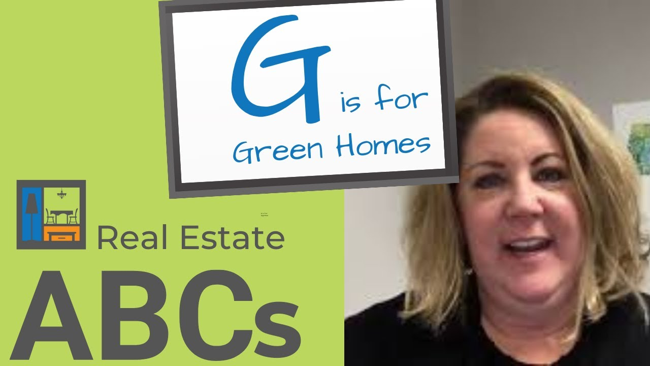 Real Estate ABCs | G is for Green Homes