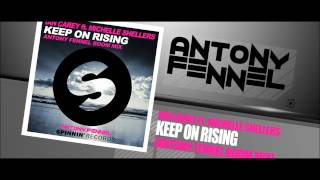 IAN CAREY Ft. MICHELLE SHELLERS - KEEP ON RISING (ANTONY FENNEL BOOM MIX)