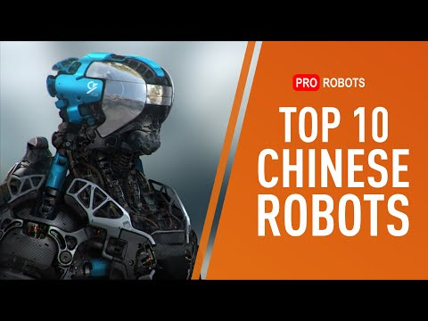 Top 10 Robots and Technologies from China