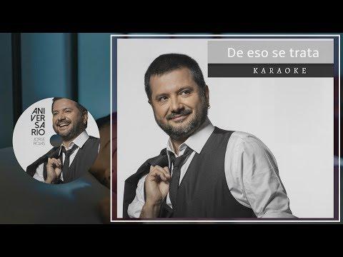 Jorge Rojas - De eso se trata | Karaoke