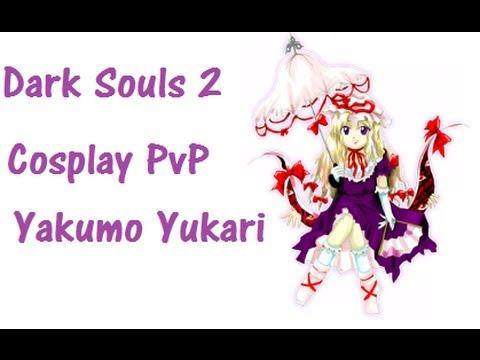 Dark Souls 2 PvP Ep#10 - Cosplay: Yakumo Yukari (Touhou)
