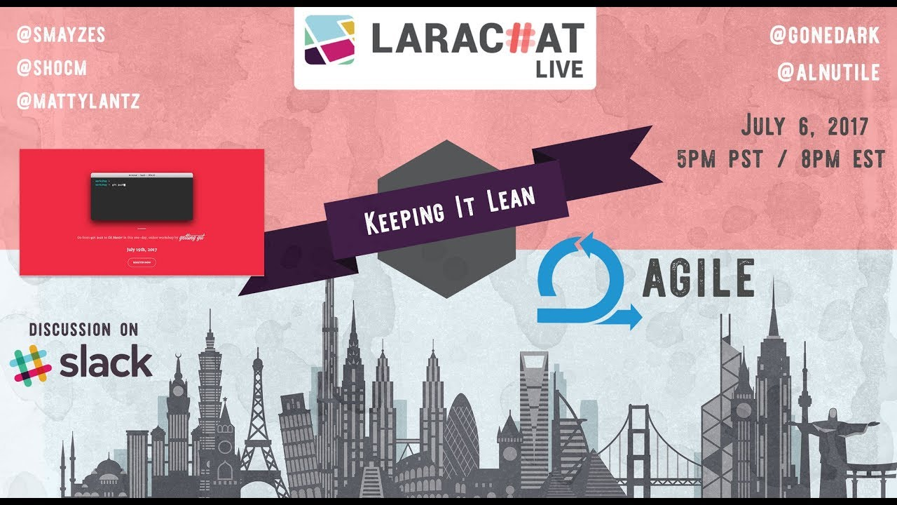 LaraChat Live - Episode 29 Lean Methodologies