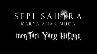 Sepi Sahara - Mentari Yang Hilang (Instrumental Version)