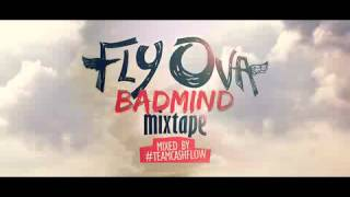 2013 RAW DANCEHALL MIXTAPE || Fly Ova Badmind Mixtape || Mixed by #TEAMCASHFLOW