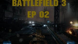 Playthrough BF3 : Episode 2 [PC] Ultra/60 FpS