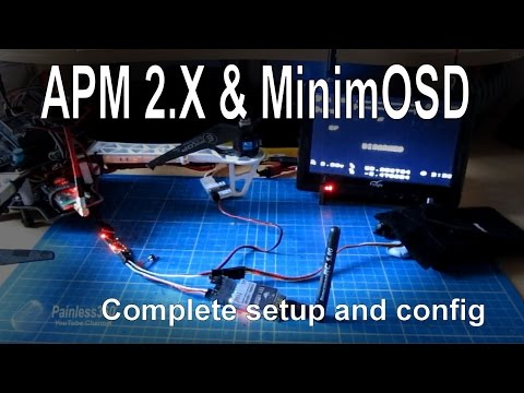 APM 2.5/2.6/2.7 - Adding an OSD for FPV using MinimOSD - complete setup