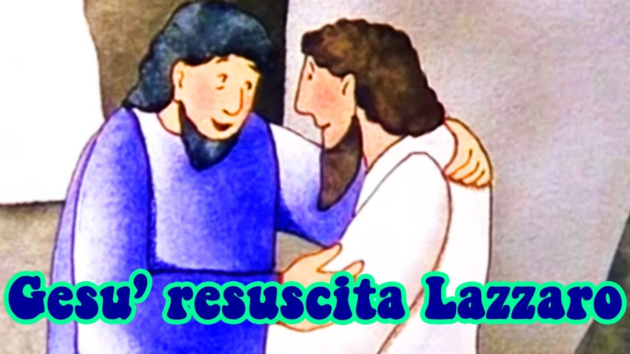 La resurrezione di lazzaro youtube
