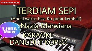 Download Lagu TERDIAM SEPI (Nazia  Marwiana) Karaoke Versi Dangdut Koplo[Andaikan Waktu bisa kuputar kembali] mp3