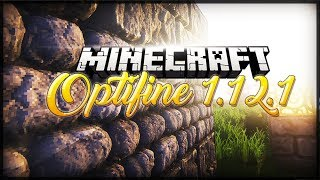 OptiFine HD 1.12.2 - (Minecraft Extreme Graphics + FPS Boost)