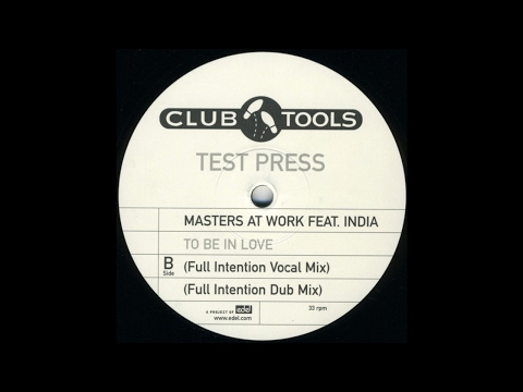 Masters At Work feat. India -To Be In Love (Full Intention Vocal Mix)