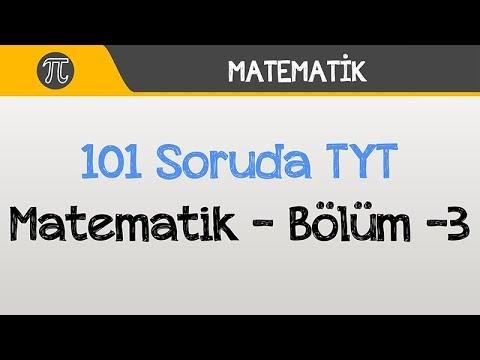 101 Soruda TYT Matematik - Bölüm -3