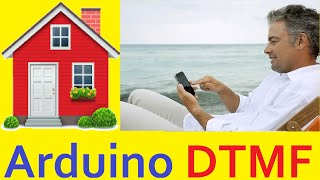☎ v.2 Arduino Управление домом телефоном Phone Control DTMF Decoder play Audio messag GSM