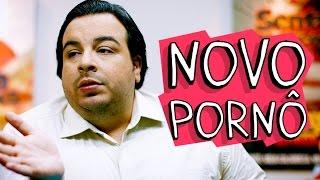 Vídeo - Novo Pornô