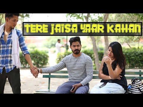TERE JAISA YAAR KAHAN || ft. The Rahul Sharma || Desi Sarcasm