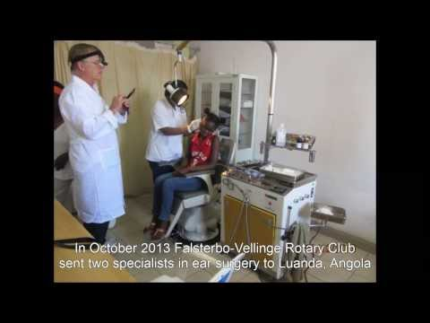 Rotary makes a difference - Ear Surgery Project Sweden-Angola 2013