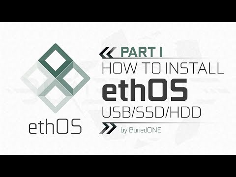 [ ᴇᴛʜᴏs Sᴇʀɪᴇs ᴘᴀʀᴛ ɪ ] How To Install EthOS On USB/SSD/HDD