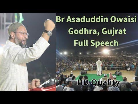 Godhra me Garaj Majlis ke Sadar ki | Br #AsadOwaisi | FULL SPEECH | #OwaisiinGodhra | HD Quality