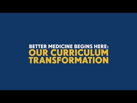 University of Michigan Medical School: Our Curriculum Transformation