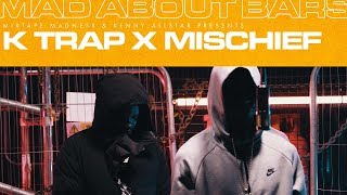 K-Trap & Mischief (Pt.2) - Mad About Bars w/ Kenny Allstar [S4.E20] | @MixtapeMadness