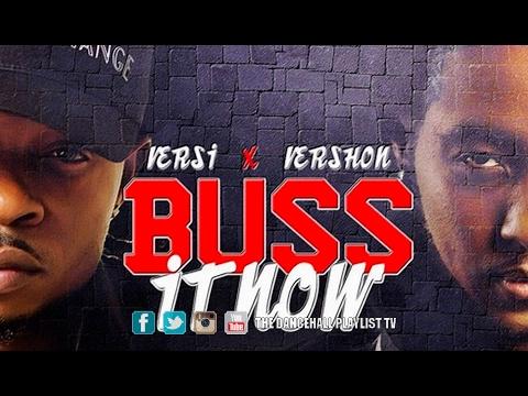 Vershon & Versi - Buss It Out (Hanging Tree Riddim) 2017