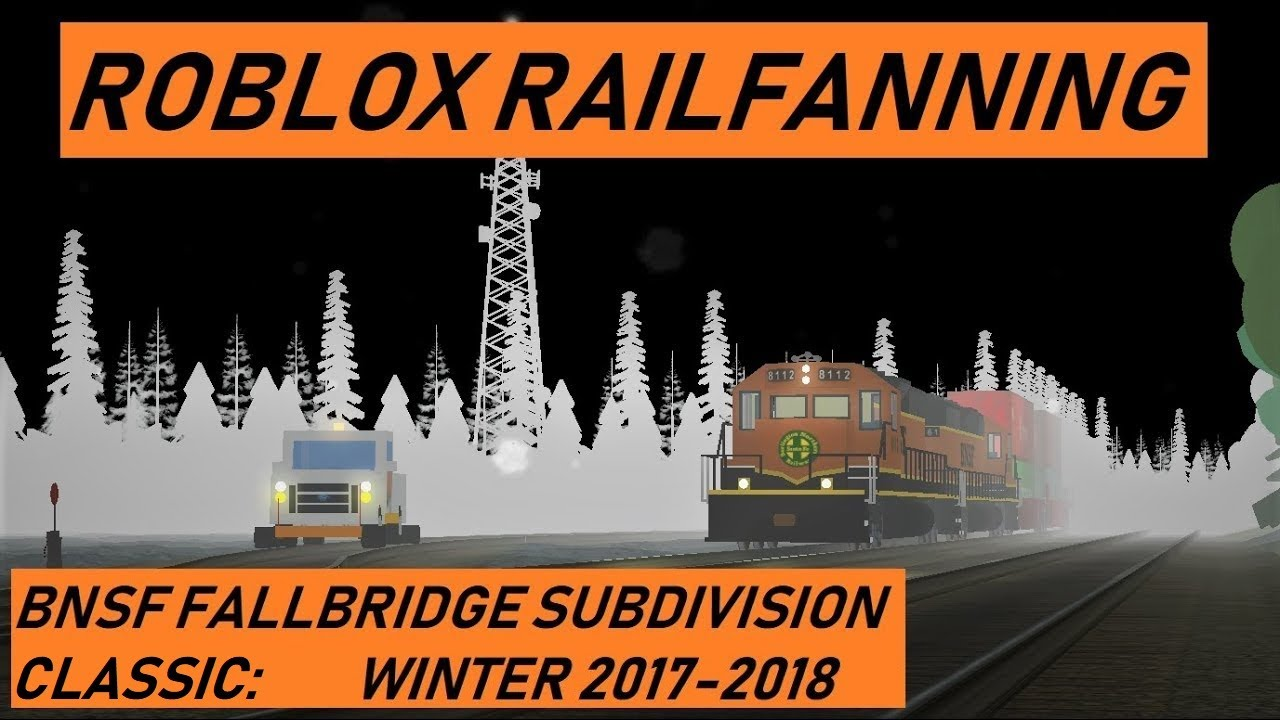 Trains of ROBLOX Episode 2: BNSF Fallbridge Subdivision - Winter 2017/2018  + Bonus Locations!