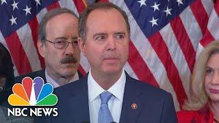Schiff: 'Actions Of Trump Gave Congress No Alternative' | NBC News