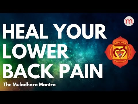 *POWERFUL MANTRA TO CURE BACK PAIN ❯ MULADHARA CHAKRA ACTIVATION MUSIC ❯CHAKRA HEALING MUSIC