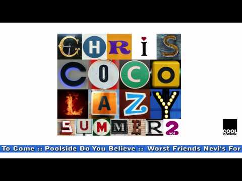 LAZY SUMMER 2 by Chris Coco [OFFICIAL PROMO]