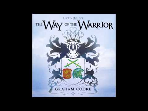 The Way Of The Warrior Live by Graham Cooke