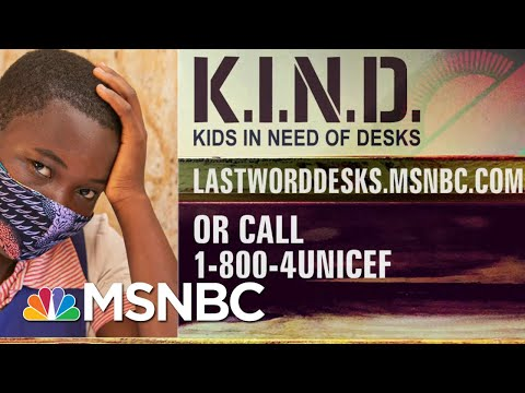 K.I.N.D. Fund Desks Help Social Distancing In Classrooms | The Last Word | MSNBC