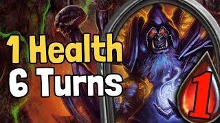 1 Health, 6 Turns - Hearthstone