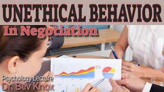 Unethical Behavior & Tactics in Negotiation