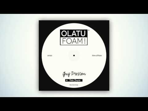 OF025 - Guy Preston - Para Sempre (Original Mix)[Olatu Foam!]