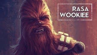 Rasa Wookiee [HOLOCRON]