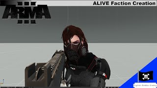 ALIVE Faction Creation The Long Version(With Tips)| Arma 3
