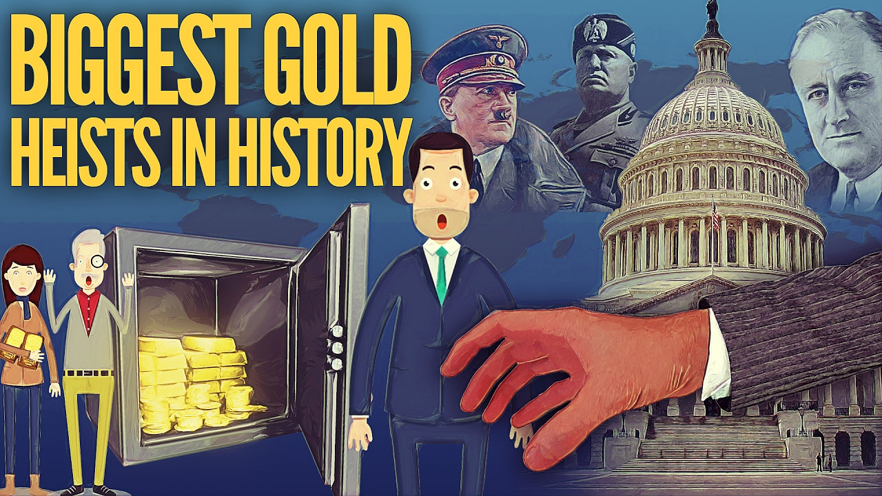 The Biggest Gold Heists In History... How To Store Gold