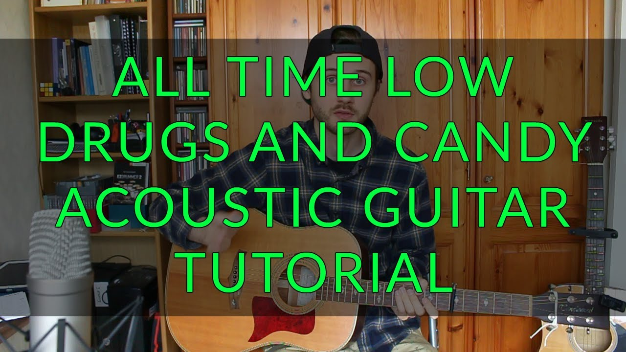 All time low drugs and candy acoustic guitar tutorial easy all time low drugs and candy acoustic guitar tutorial easy chords hexwebz Images